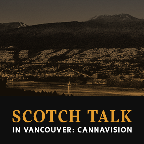 Scotch Talk: Cannavision event
