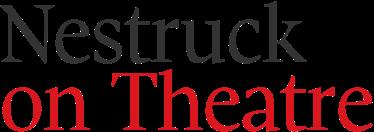 Nestruck on Theatre