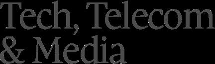 Tech, Telecom & Media