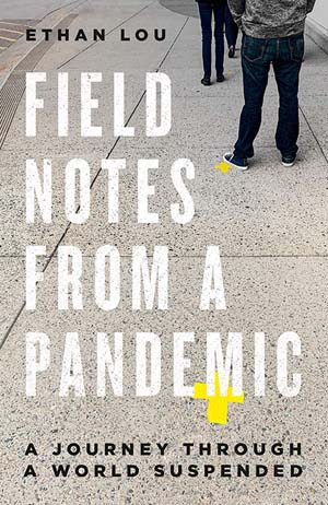 Field Notes from a Pandemic