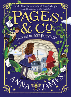Pages & Co: Tilly and the Lost Fairy Tales