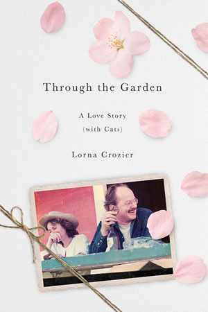 Through the Garden: A Love Story (with Cats)