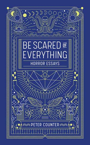 Be Scared of Everything