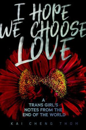 I Hope We Choose Love