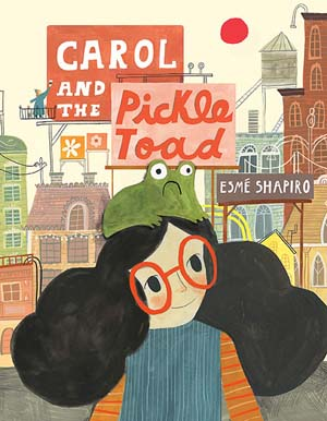 Carol and the Pickle Toad