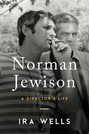 Norman Jewison: A Director's Life