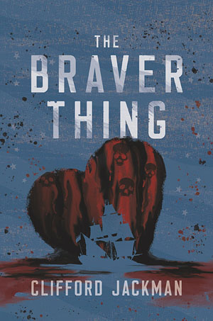 The Braver Thing