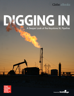 Digging In: A Deeper Look at the Keystone XL Pipeline - e-book cover