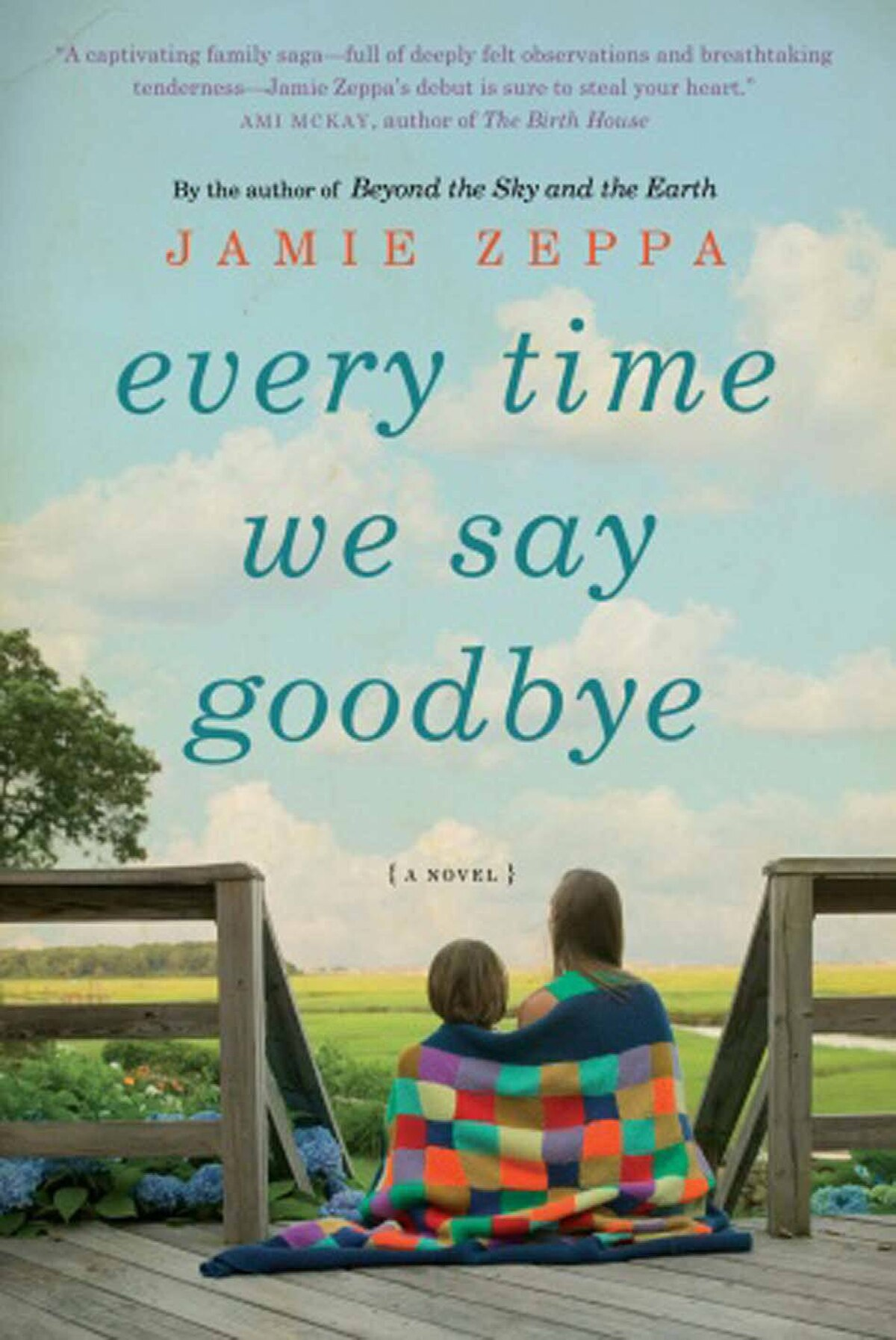 EVERY TIME WE SAY GOODBYE By Jamie Zeppa (Knopf Canada) Zeppa's first novel explores three generations of a Canadian family in Sault Ste. Marie, Ont., spreading out the full spectrum of the human experience in an unpretentious and thoroughly convincing way. She takes us from the Depression to the late 1970s as smoothly as if we were on a guided tour in a time machine. – William Kowalski