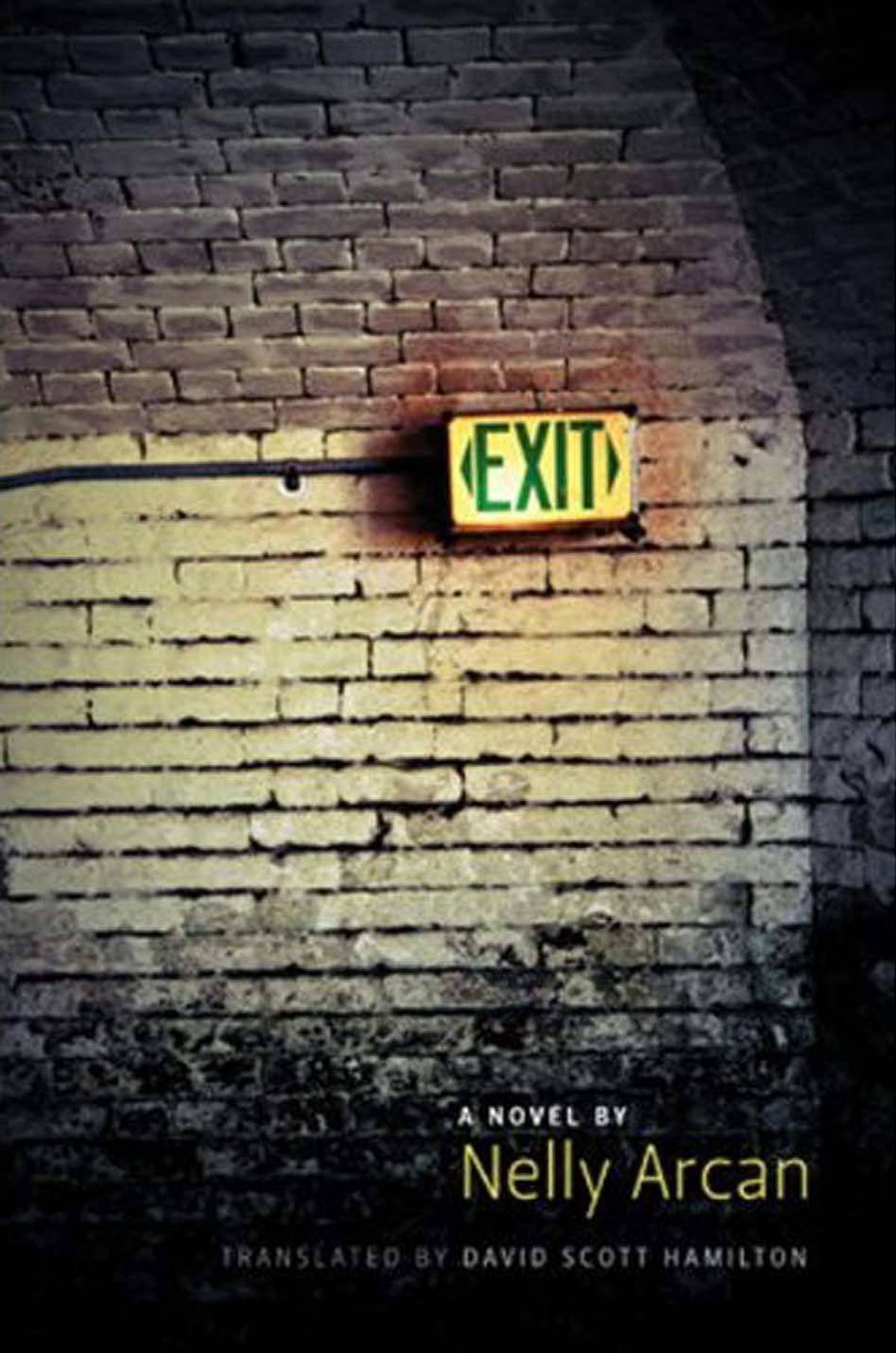 "EXIT By Nelly Arcan Translated by David Scott Hamilton (Anvil Press) Exit was finalized just days before Arcan's suicide at 36. Set in Montreal ""in the not too distant future,"" the novel opens two years after a guillotine ""malfunction"" left narrator Antoinette paraplegic, rather than granting her the death by decapitation she then desired. Dark, beautiful, poignant and clever, Exit is a powerful read. – Lisa Foad"