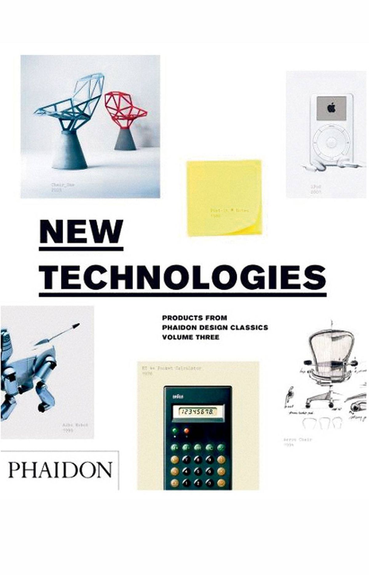 New Technologies: Products from Phaidon Design Classics, Volume 3, $49.95, The Phaidon Atlas of 21st Century World Architecture, $225 at Design Within Reach (www.dwr.com).