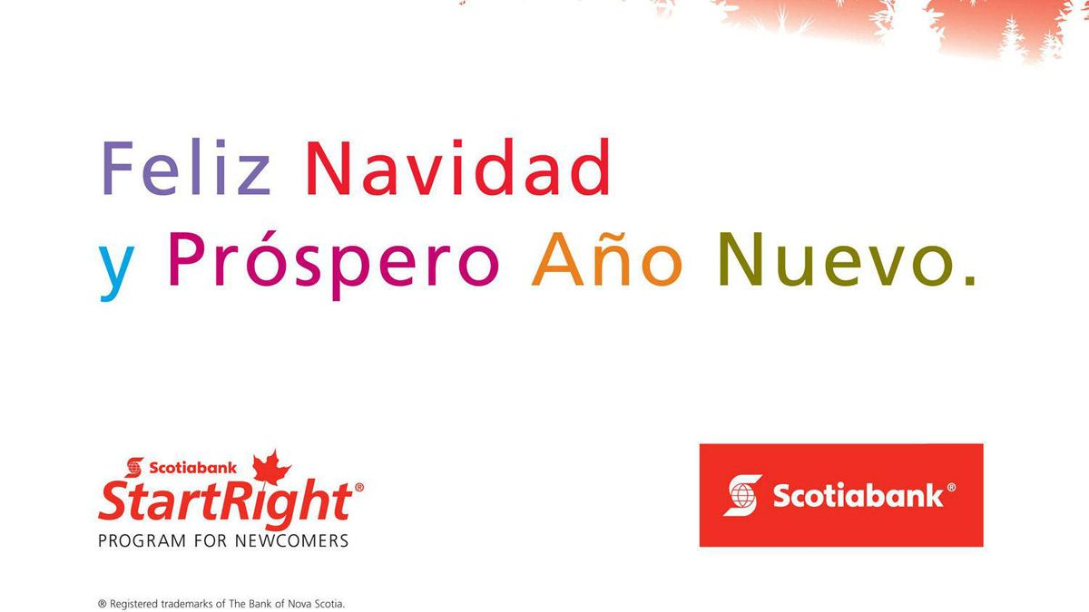 Scotiabank has identified Hispanic Canadians as an important growth market, especially for its StartRight bank accounts, which are tailored to the needs of newcomers.