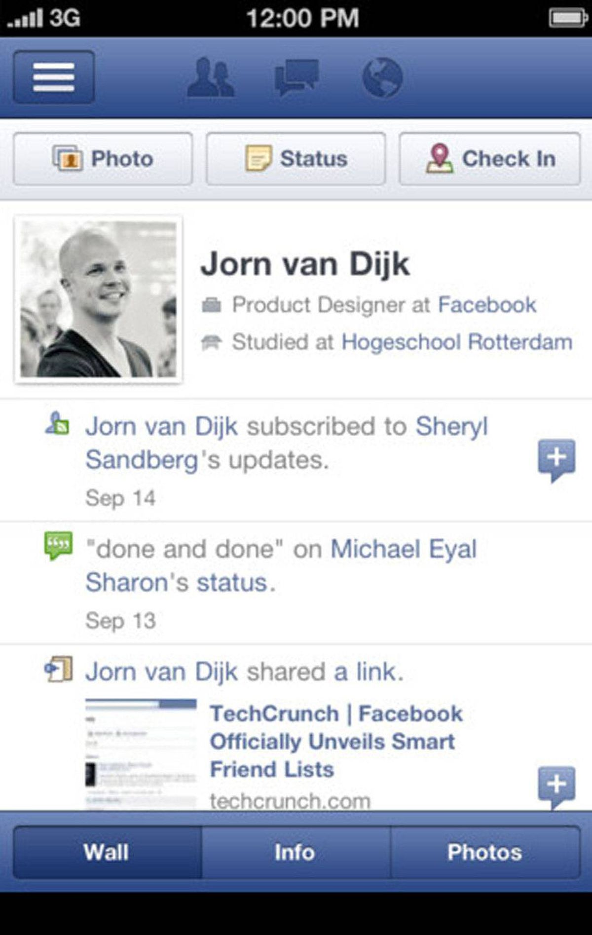 Facebook You could use the mobile Safari web browser to access Facebook from the iPhone, or you could use the official free app. Facebook for iPhone makes it easy to post updates and send messages, chat with friends, and keep up with their photo and status updates. Push notifications keep you informed when you're doing something else. Your groups, pages, and games are all here. Search for anything on Facebook – people, pages, and more – without having to click around or switch views, and without having to open the browser.