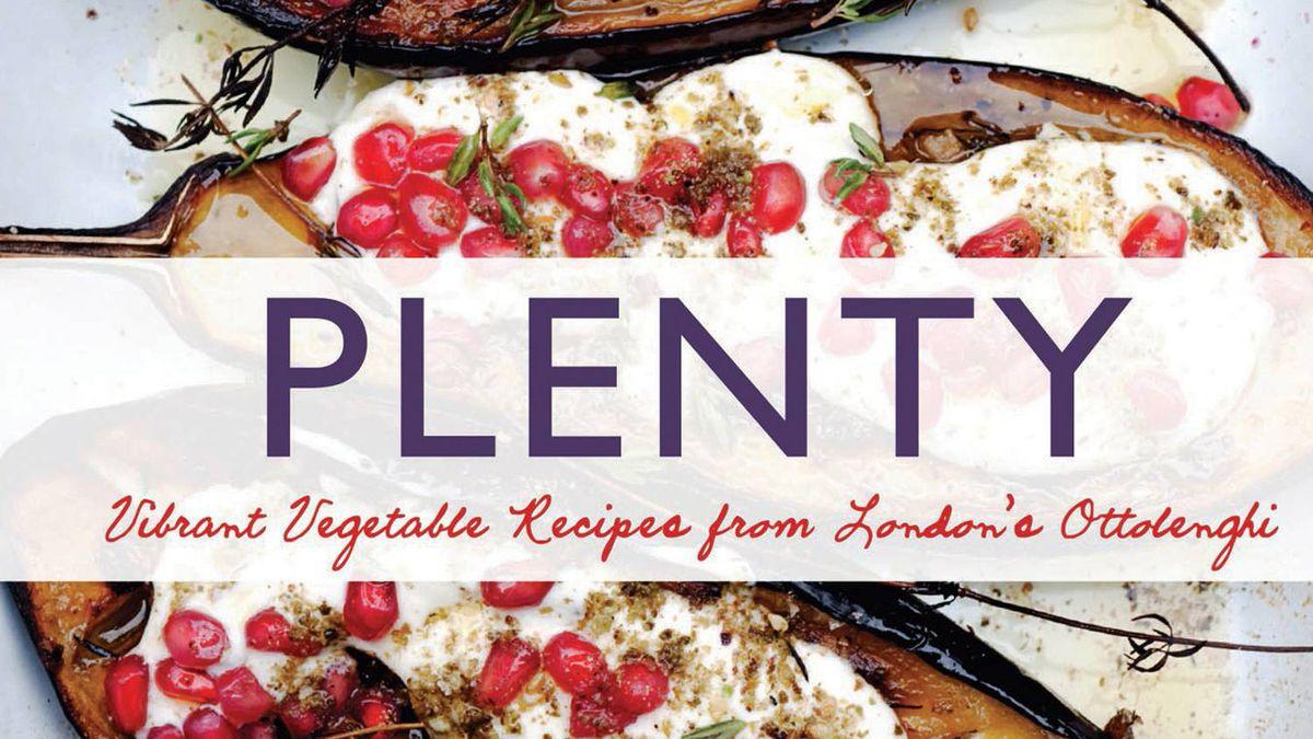 Plenty: Vibrant Vegetable Recipes from London's Ottolenghi.