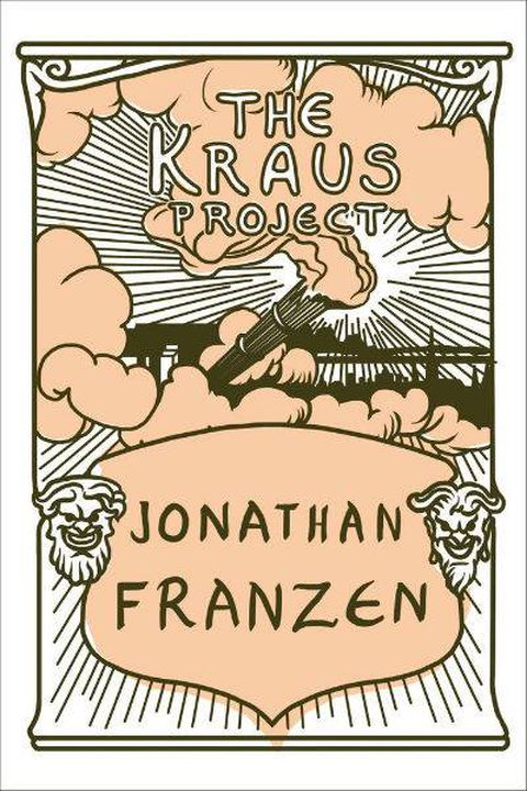 The Kraus Project: Peel away the pretention and Jonathan Franzen's take on digital culture isn't all that crazy