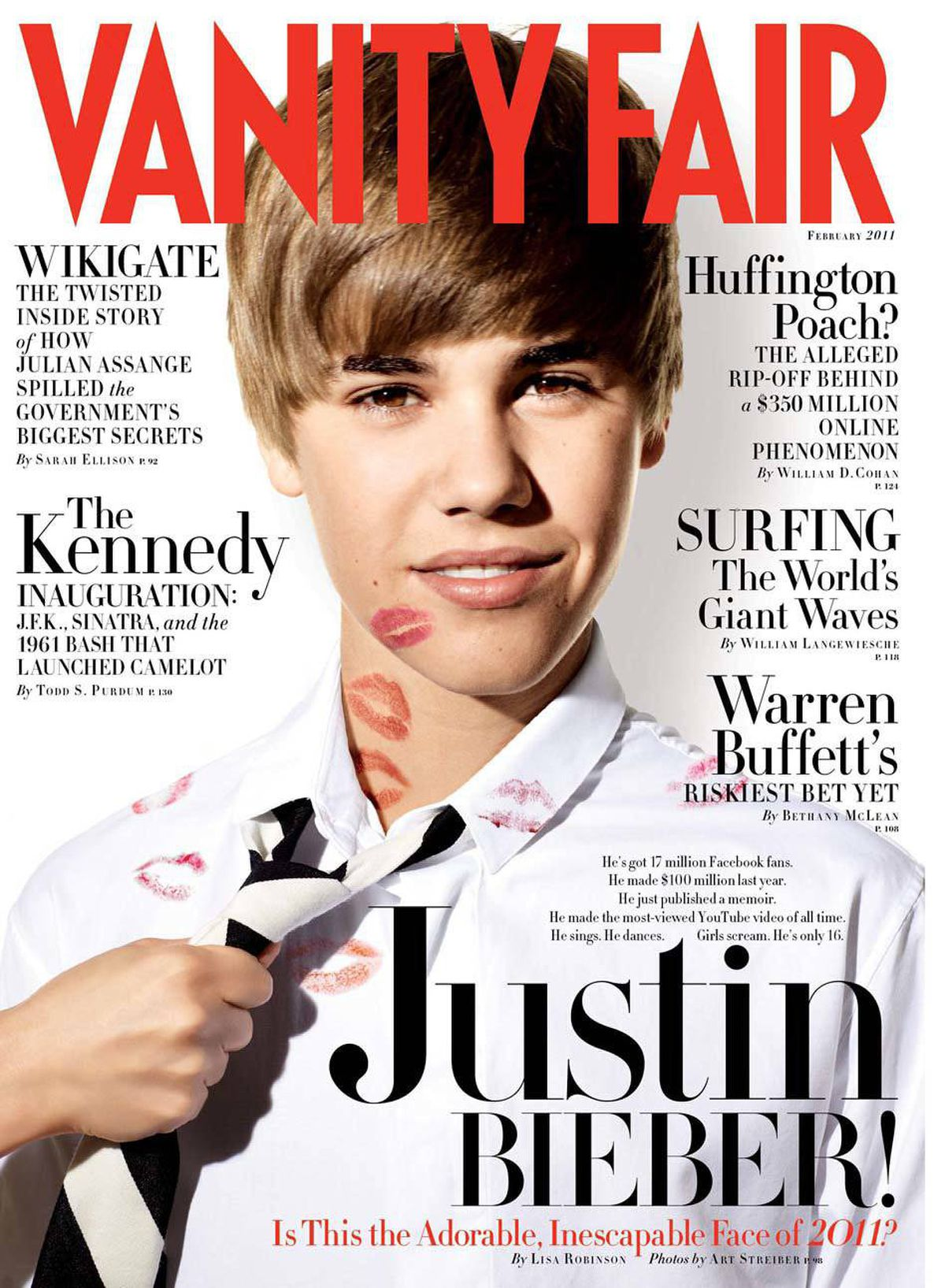 """Justin Bieber began 2011 by appearing on the cover of the February issue of Vanity Fair, which came out on Jan. 11. In the article he revealed that he was crazy AND nuts. """"I'm crazy, I'm nuts,"""" was how he put it."""