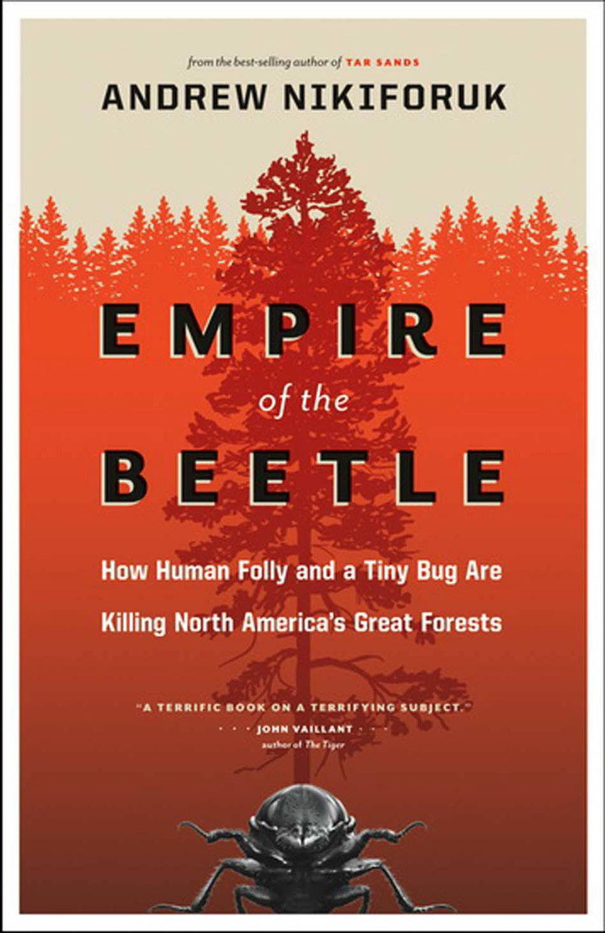 """EMPIRE OF THE BEETLE How Human Folly and a Tiny Bug are Killing North America's Great Forests By Andrew Nikiforuk (GreyStone) This important book is not just a primer on the recent rampages of the bark beetles that have killed more than 30 billion pine and spruce trees. It is not just a virtual gathering of the dozens of scientists and others who have grappled with the beetle onslaught. It is a principled reflection on """"the pathology of resource management."""" – William Bryant Logan"""