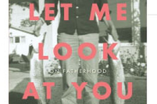 Bill Gaston's memoir Just Let Me Look at You: On Fatherhood leads nominations for BC Book Prizes