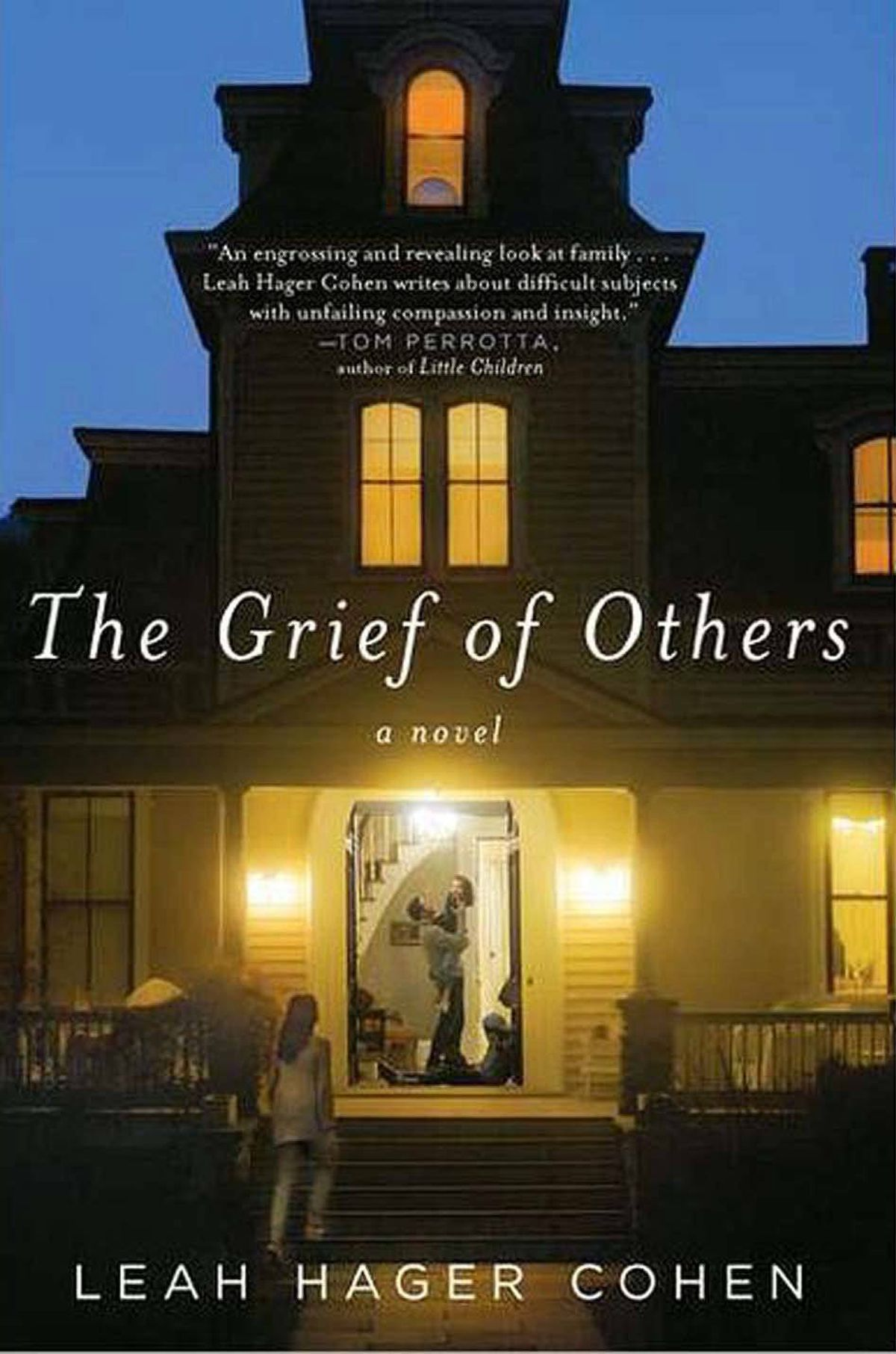 THE GRIEF OF OTHERS By Leah Hager Cohen (Riverhead) Cohen's deeply affecting novel begins with a woman in a maternity ward, struggling to come to grips with the death of her baby, who lived for only 52 hours. A year later, the family is still reeling. This is a complex and resonant novel, a moving exploration of the ways grief can twist and maim us. – Steven Hayward