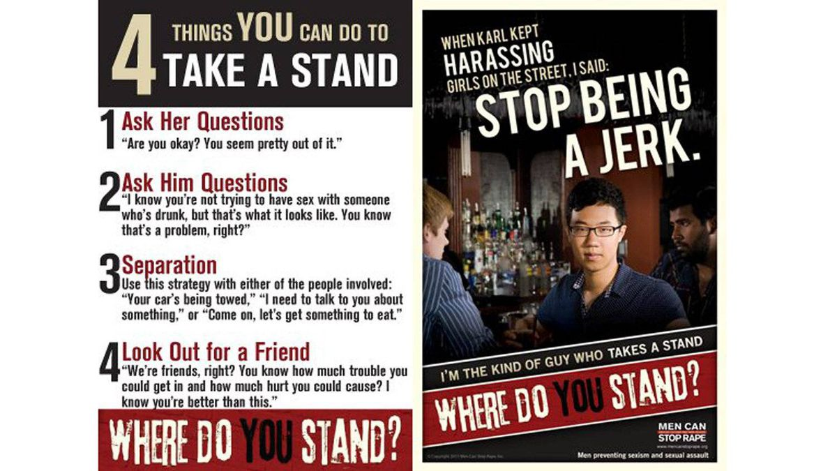 """The U.S. organization Men Can Stop Rape produced this poster as part of a campagin called """"Where Do You Stand?"""" that features sobering images of beefy jocks taking on would-be date rapists."""