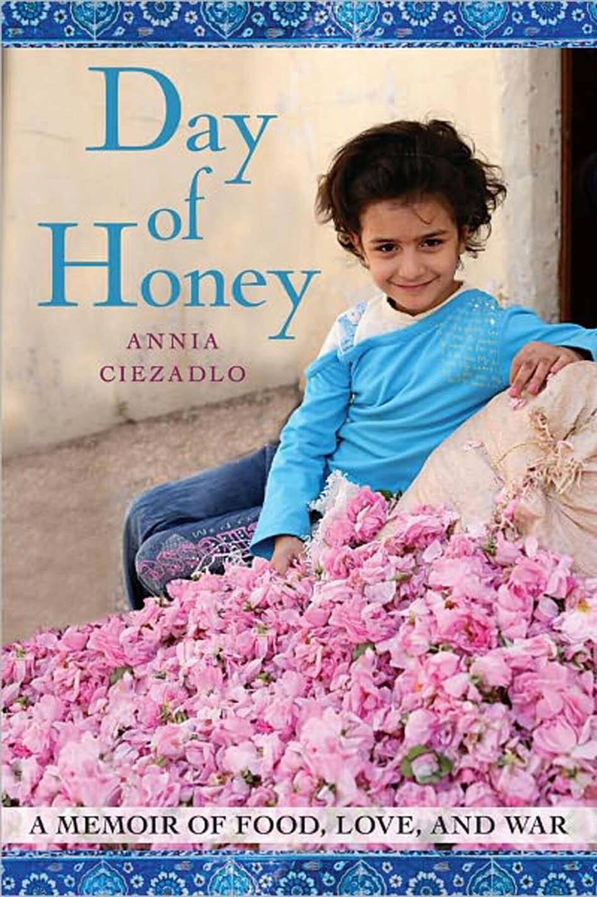 DAY OF HONEY A Memoir of Food, Love, and War By Annia Ciezadlo (Free Press) In her extraordinary debut, Ciezadlo turns food into a language, a set of signs and connections that helps tie together a complex, moving memoir. She interweaves her private story with portraits of memorable individuals and with shattering public events in Baghdad and Beirut. She does so with grace and skill, without sentimentality or simple generalizations. – Naomi Duguid