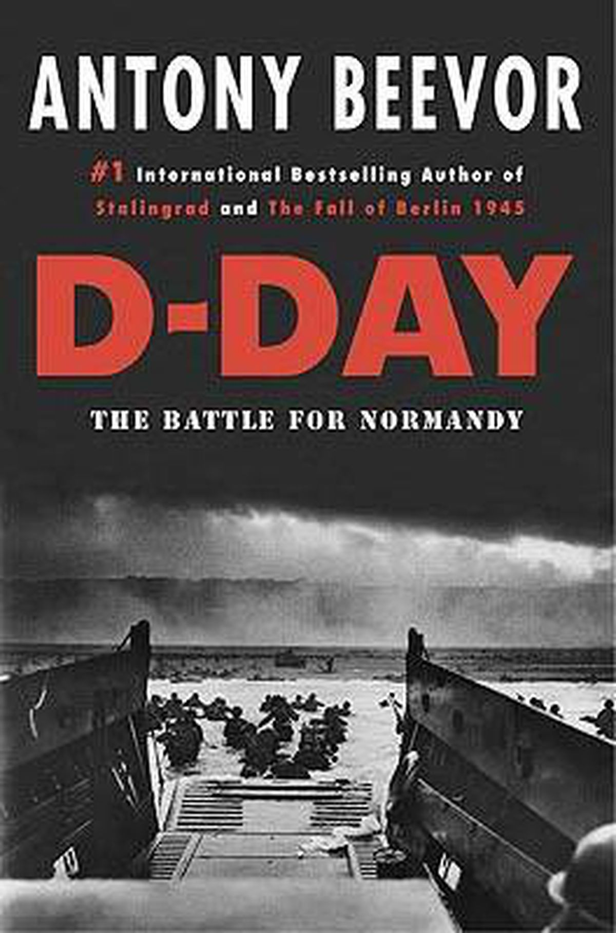 Review: D-Day: The Battle for Normandy by Antony Beevor ...