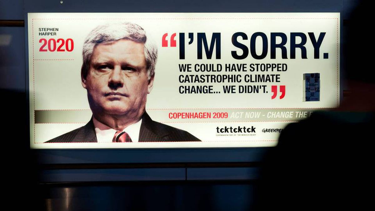 A Greenpeace billboard erected during last year's Copenhagen conference on global warming mockingly depicts Prime Minister Harper in 2020 saying: 'I'm sorry. We could have stopped catastrophic climate change ... We didn't.'