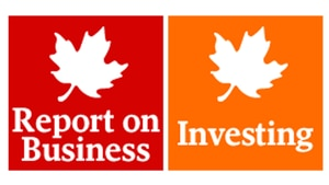 Report on Business and Globe Investor