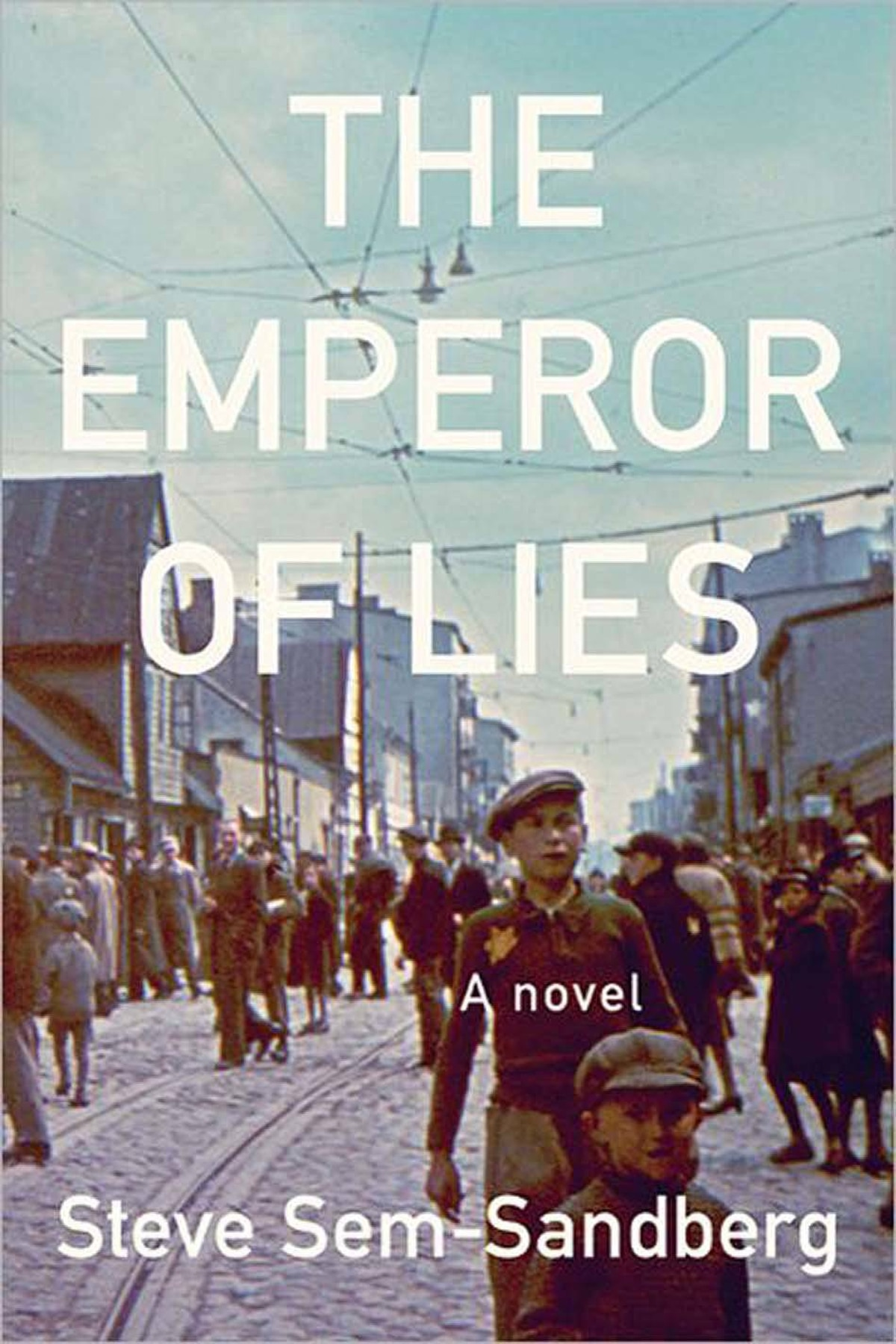THE EMPEROR OF LIES By Steve Sem-Sandberg (Anansi) This brilliantly constructed novel, massive, detailed, teeming with characters, unfolds from 1940, when the Lodz Ghetto was created by the occupying Germans, to 1944, when the last of its inhabitants were deported to the death camps. During those few years, the ghetto was ruled with ruthless cruelty by Mordechai Chaim Rumkowski. – Anna Porter