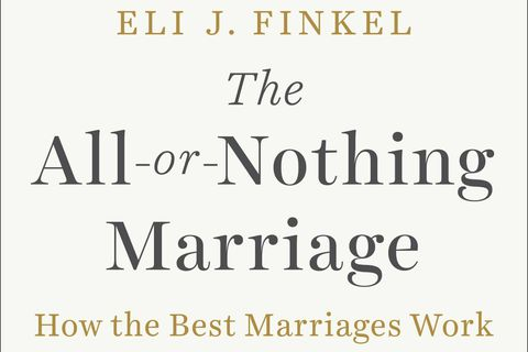 In The All-Or-Nothing Marriage, Eli Finkel explores