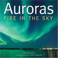 AURORAS Fire in the Sky By Dan Bortolotti, photos by Yuichi Takasaka (Firefly, 143 pages, $29.95) Beautiful photos of the strange dancing lights we too rarely see in our night sky, along with text explaining the controversies over the physics of the upper atmosphere. Aurora borealis are sometimes bright enough to cast shadows on the ground, we learn, and the most intense and unusual are red – which caused terror in medieval times. An intense solar storm in March, 1989, led not only to spectacular auroras, but caused a nine-hour power outage in Quebec.